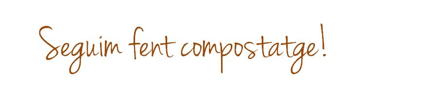 Títol Seguim fent compostatge