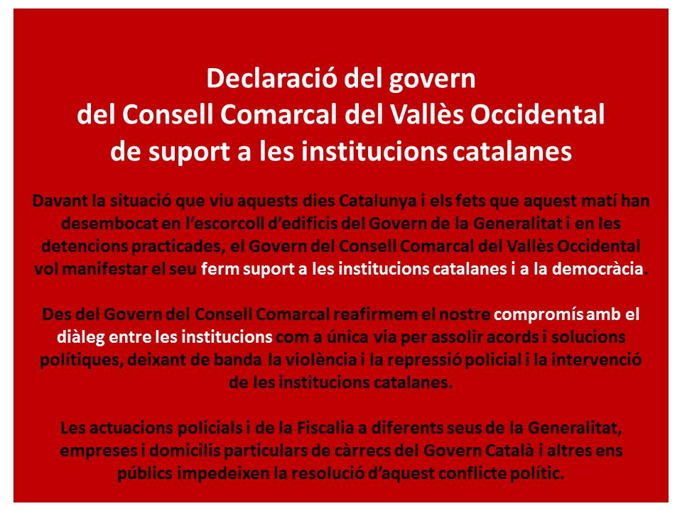 El Consorci de Residus es suma a la DECLARACIÓ INSTITUCIONAL DEL GOVERN DEL CONSELL COMARCAL DEL VALLÈS OCCIDENTAL DE SUPORT A LES INSTITUCIONS CATALANES